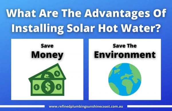 Advantages Of Installing Solar Hot Water
