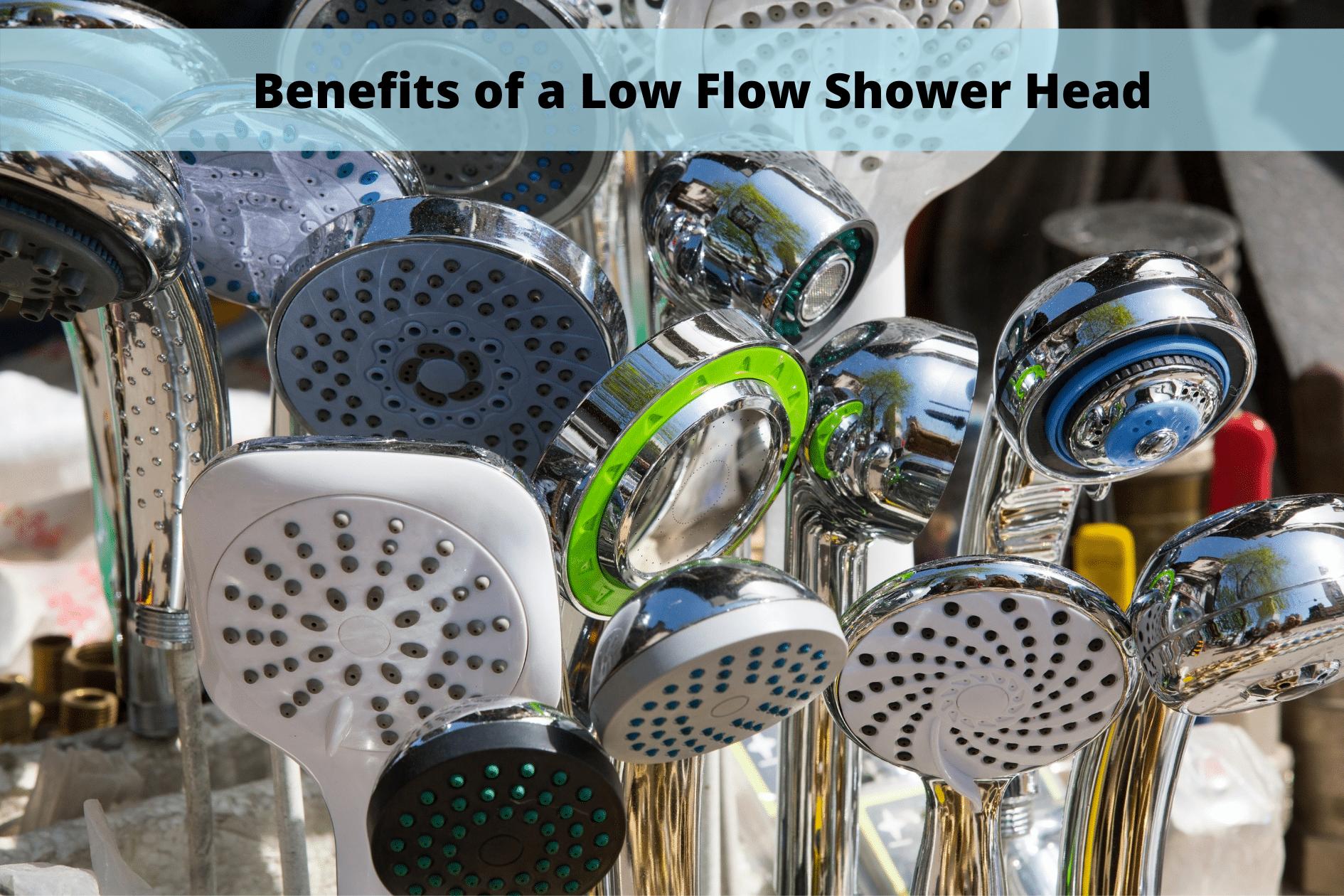 benefits of low flow shower head