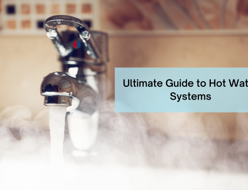 Ultimate Guide To Hot Water Systems